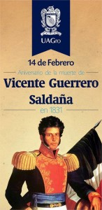 Vicente Guerrero - February 14